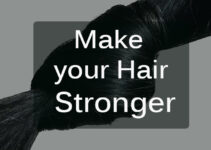 How to keep your hair strong all the time