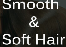 Make Your Hair Smooth and Soft with Home Remedies